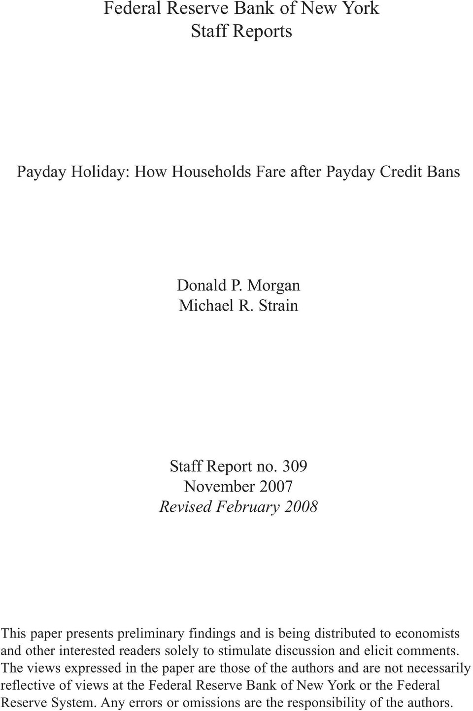 309 November 2007 Revised February 2008 This paper presents preliminary findings and is being distributed to economists and other interested readers