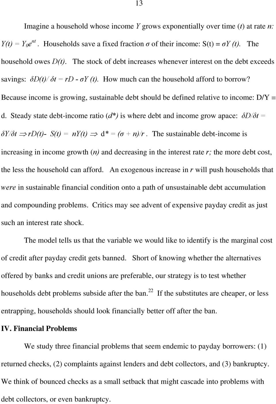 Because income is growing, sustainable debt should be defined relative to income: D/Y d.