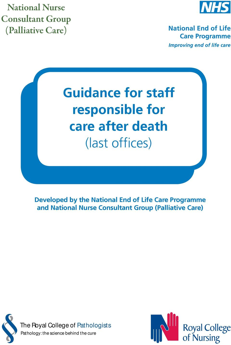 End of Life Care Programme and National Nurse Consultant Group