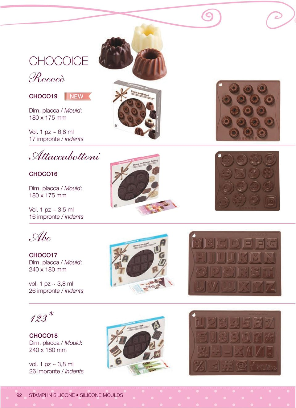 placca / Mould: 180 x 175 mm Vol. 1 pz ~ 3,5 ml 1 Abc CHOCO17 Dim.