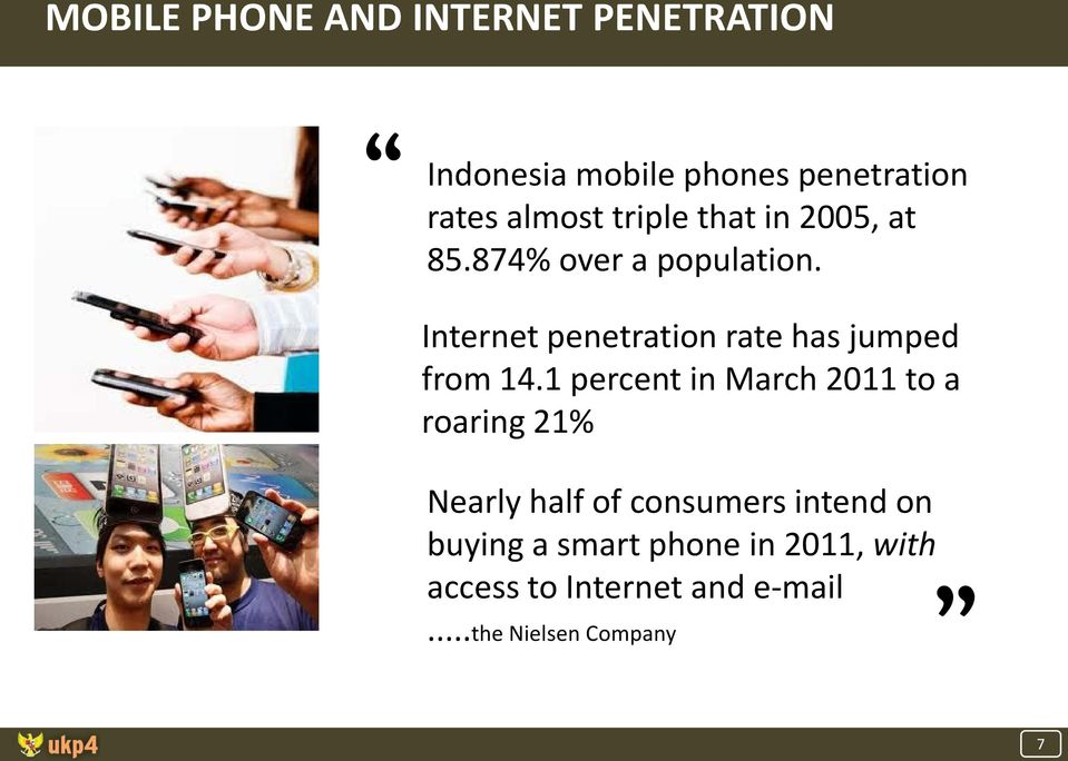 Internet penetration rate has jumped from 14.