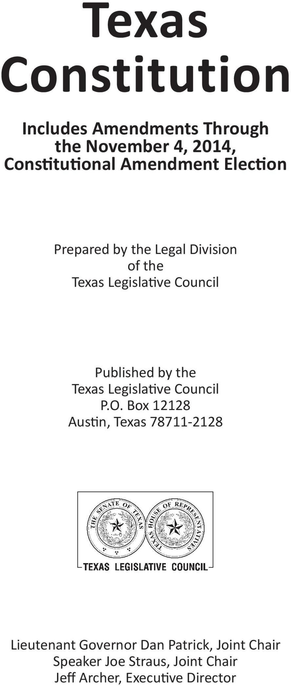 Published by the Texas Legisla ve Council P.O.