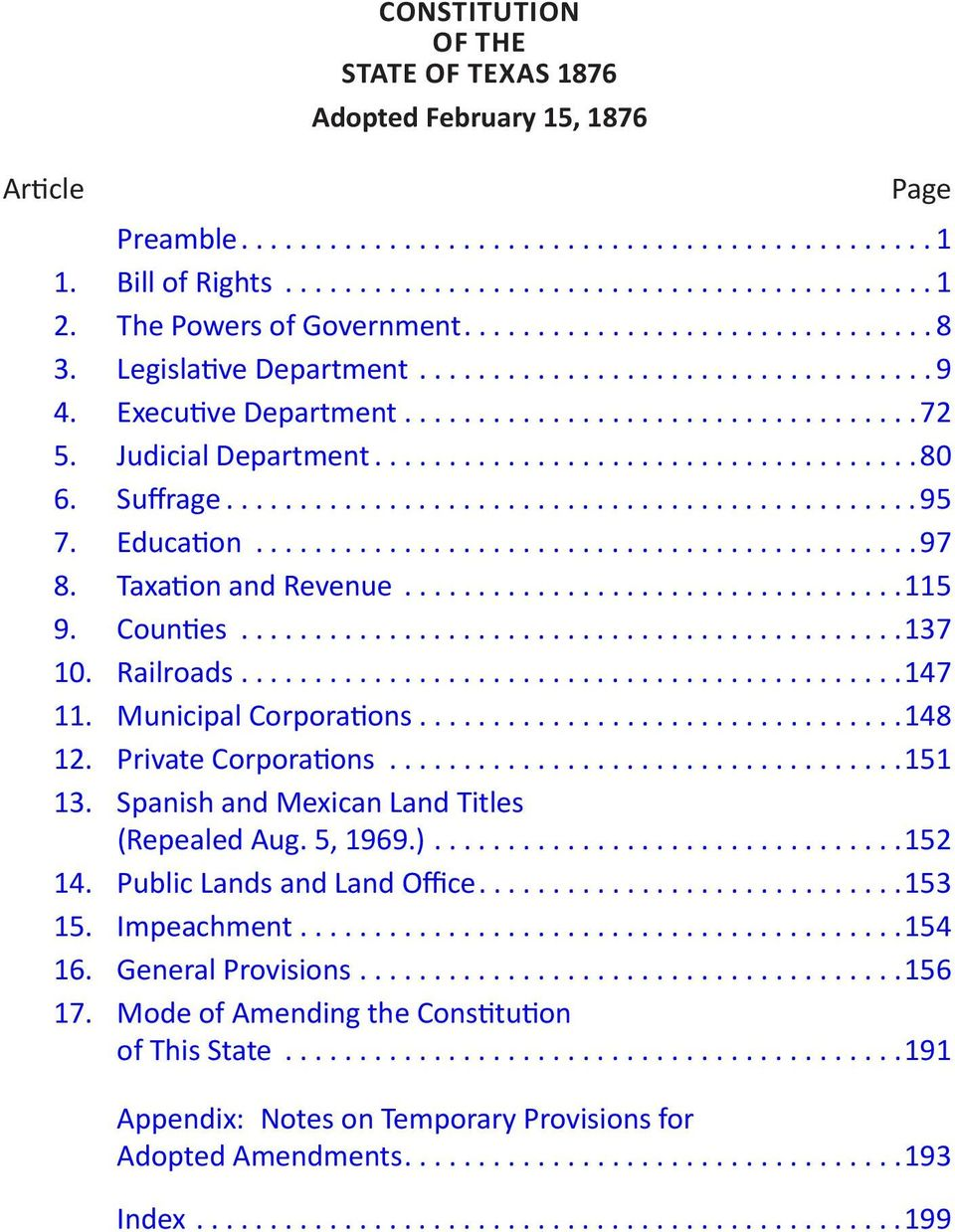Municipal Corporations...148 12. Private Corporations...151 13. Spanish and Mexican Land Titles (Repealed Aug. 5, 1969.)...152 14. Public Lands and Land Office...153 15.