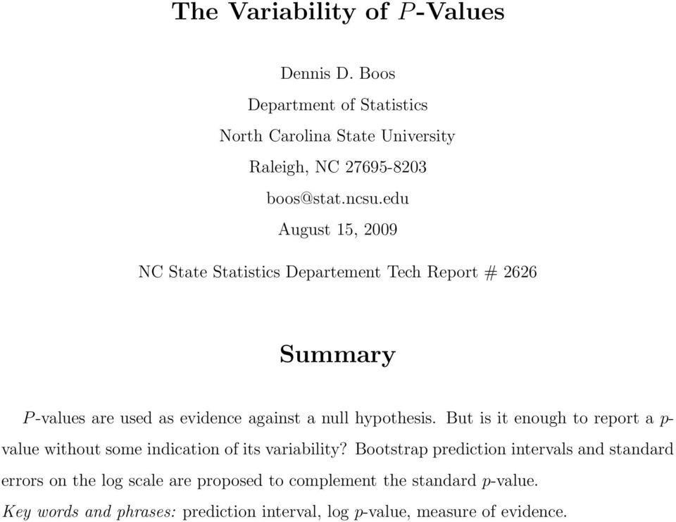 But is it enough to report a p- value without some indication of its variability?