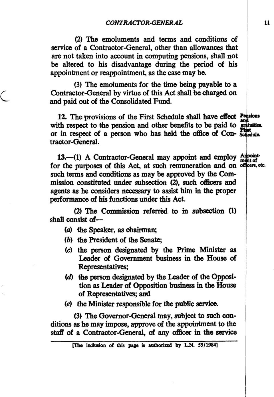 (3) The emcduments for the time being payable to a Contractor-GeneraI by virtue of this Act shall,be charged on and paid out of the Consolidated Fund. 12.