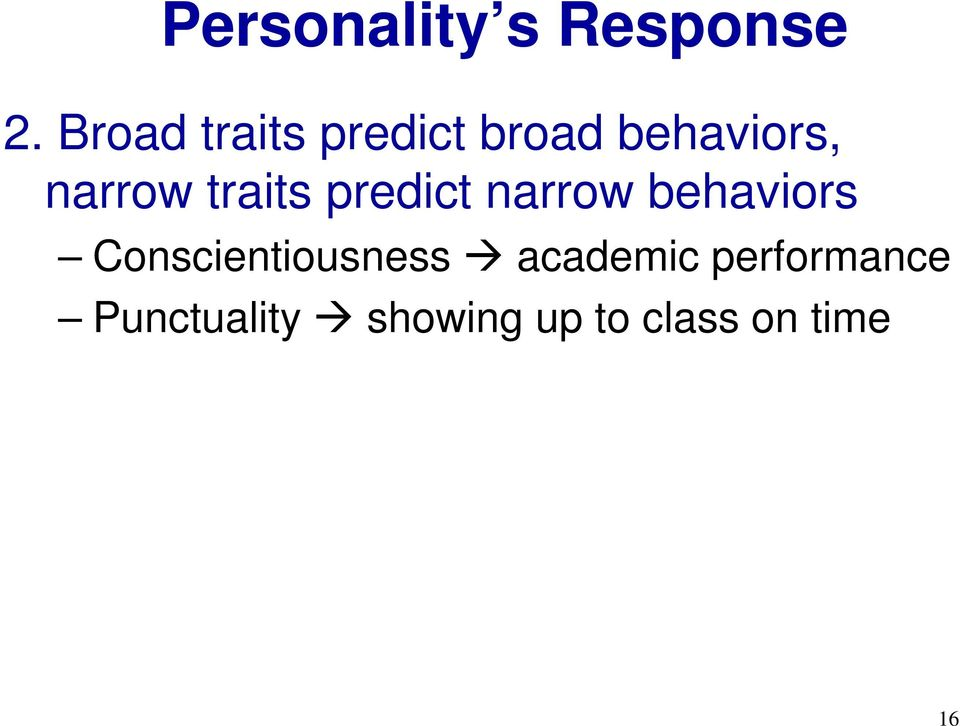 traits predict narrow behaviors