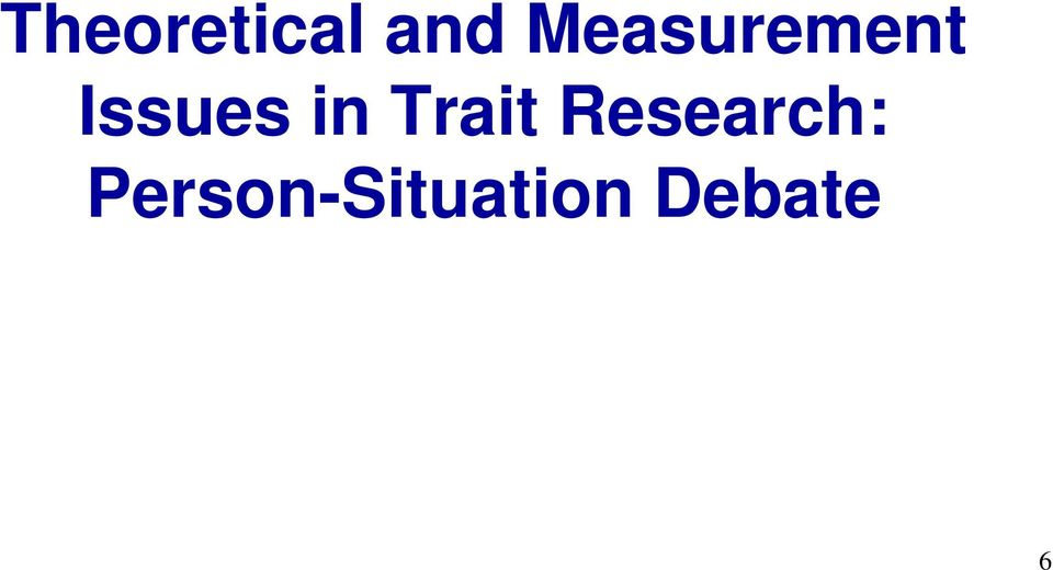 in Trait Research: