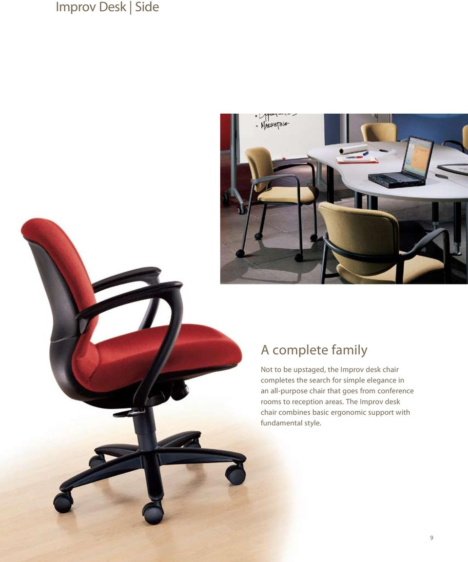 all-purpose chair that goes from conference rooms to reception areas.