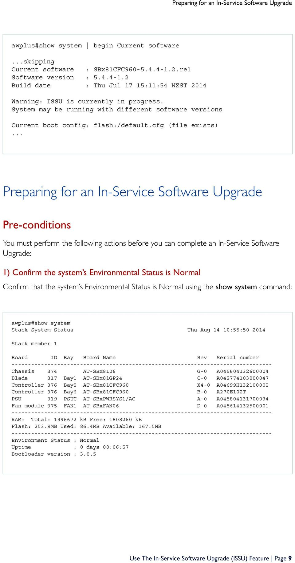 System may be running with different software versions Current boot config: flash:/default.cfg (file exists).