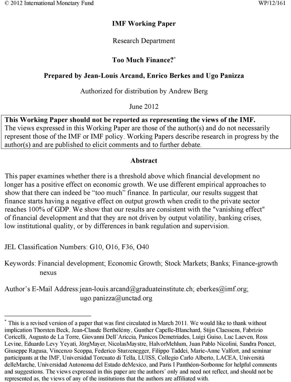 The views expressed in this Working Paper are those of the author(s) and do not necessarily represent those of the IMF or IMF policy.