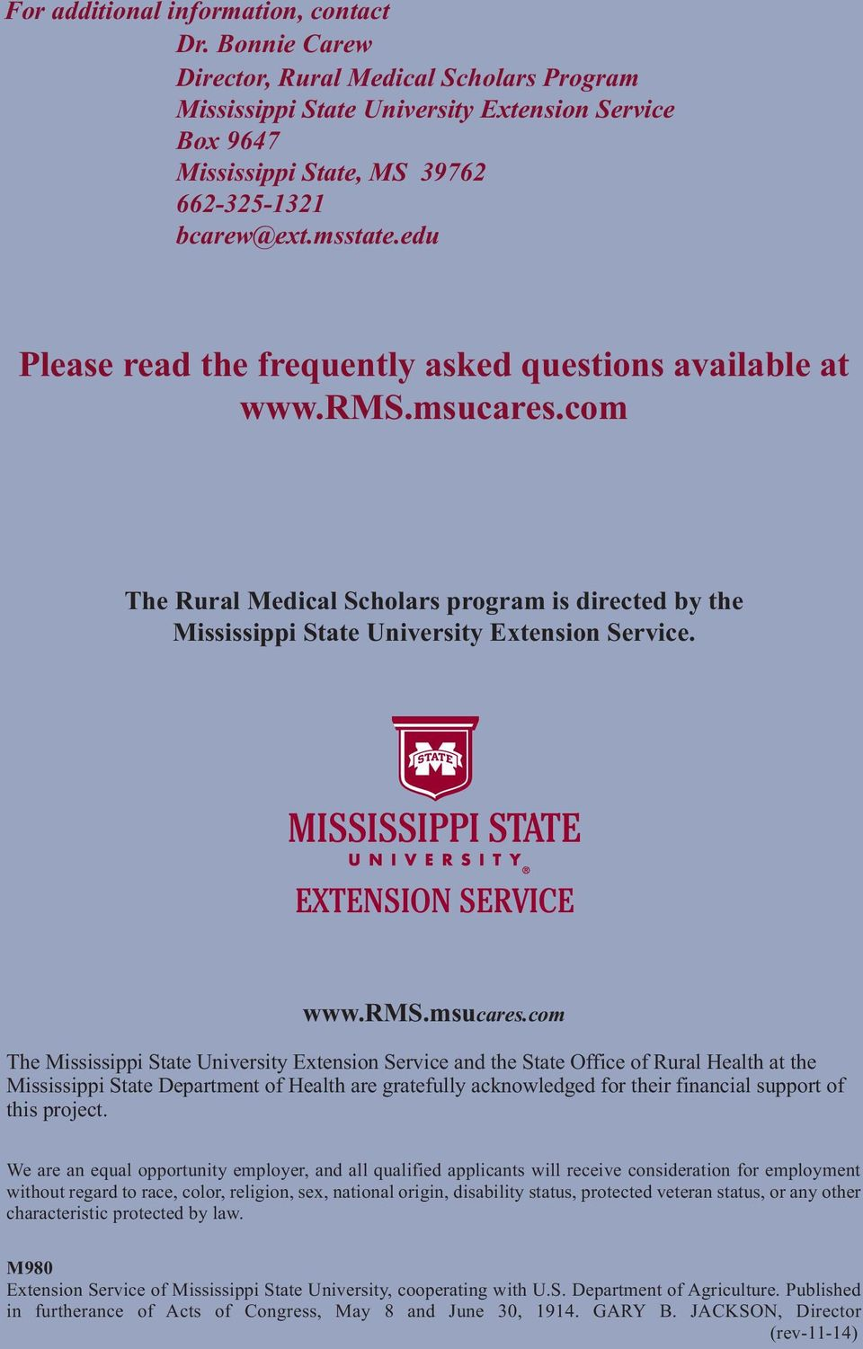 edu Please read the frequently asked questions available at www.rms.msucares.