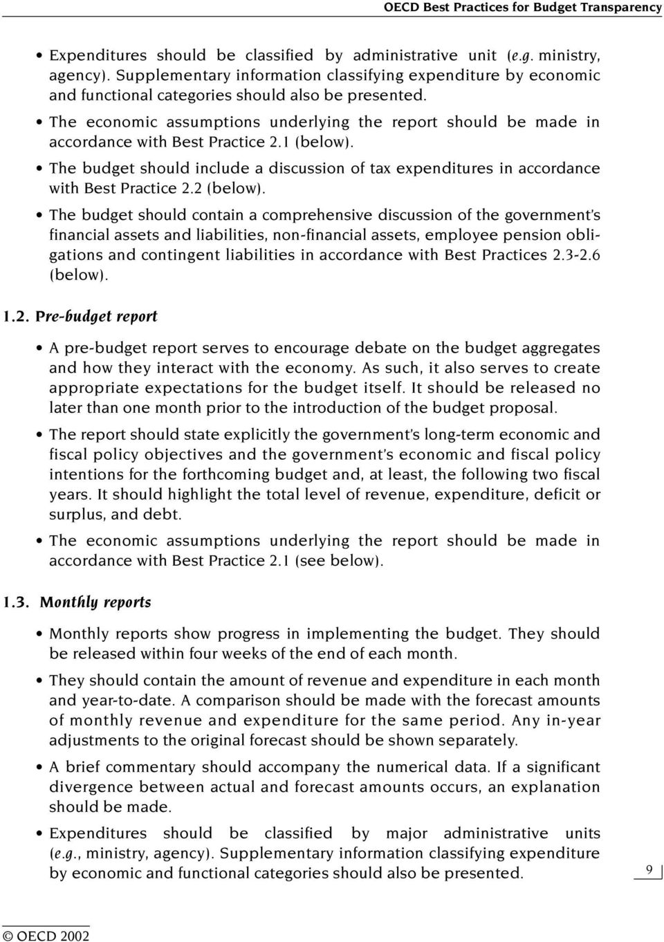 The economic assumptions underlying the report should be made in accordance with Best Practice 2.1 (below).