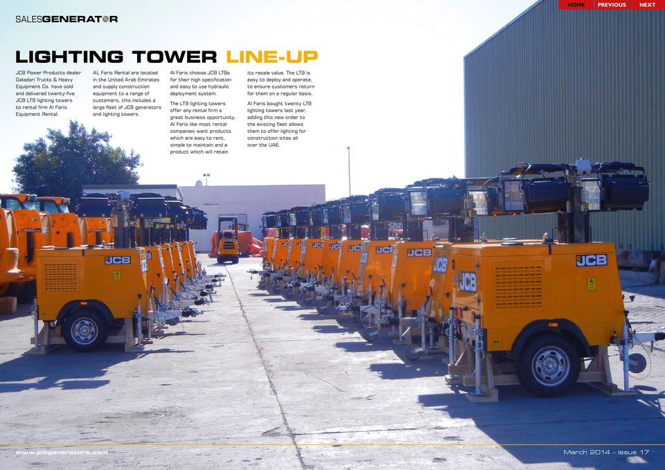 Al Faris choose JCB LT9s for their high specification and easy to use hydraulic deployment system. The LT9 lighting towers offer any rental firm a great business opportunity.