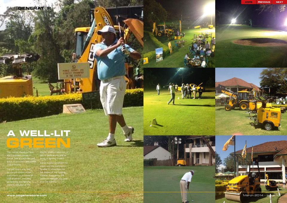 The golf event was held for Kenyan construction customers to promote all JCB products, including generators and lighting towers.