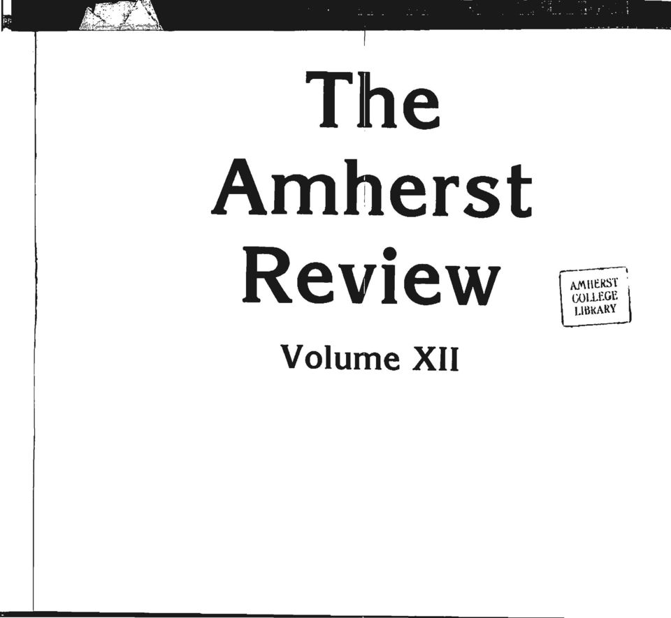 ~ The Aml1erst Review