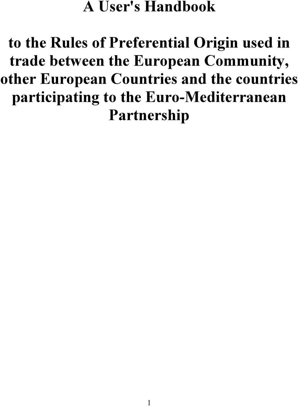 Community, other European Countries and the