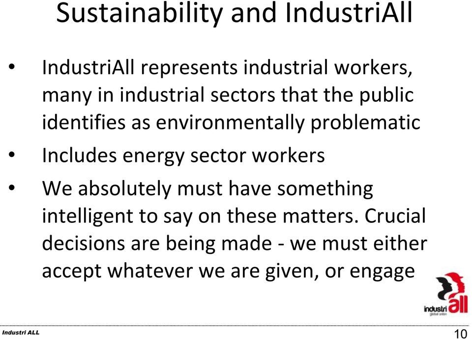 energy sector workers We absolutely must have something intelligent to say on these