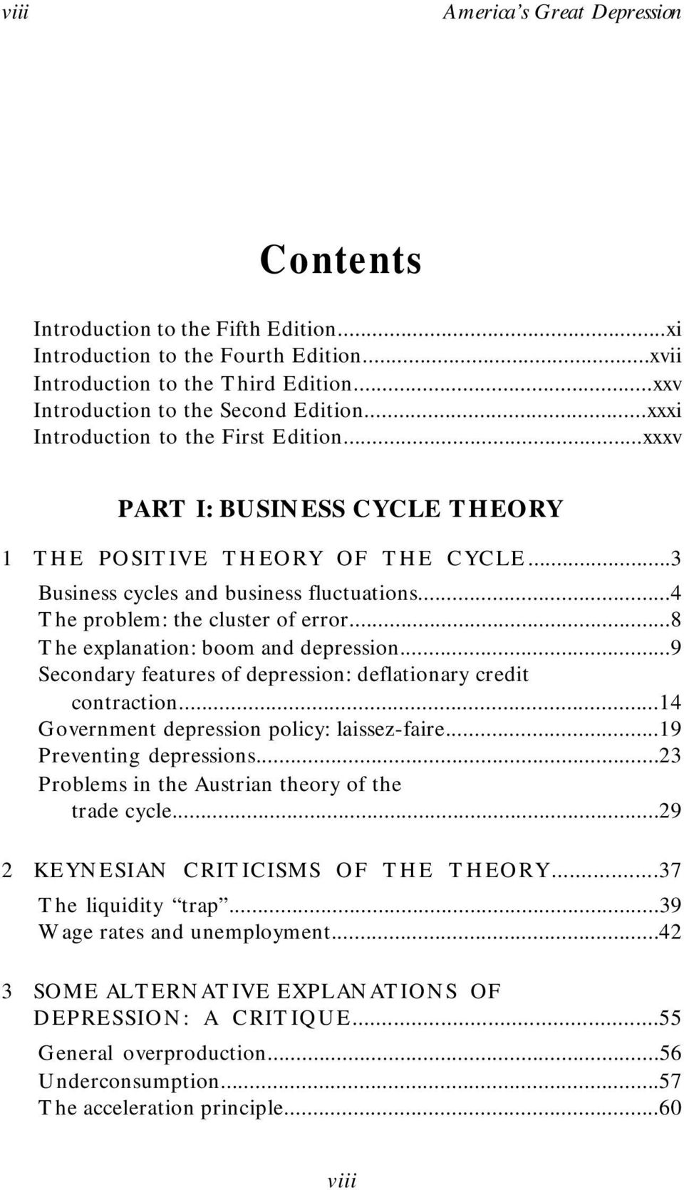 ..8 The explanation: boom and depression...9 Secondary features of depression: deflationary credit contraction...14 Government depression policy: laissez-faire...19 Preventing depressions.