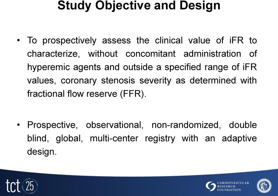values, coronary stenosis severity as determined with fractional flow reserve (FFR).