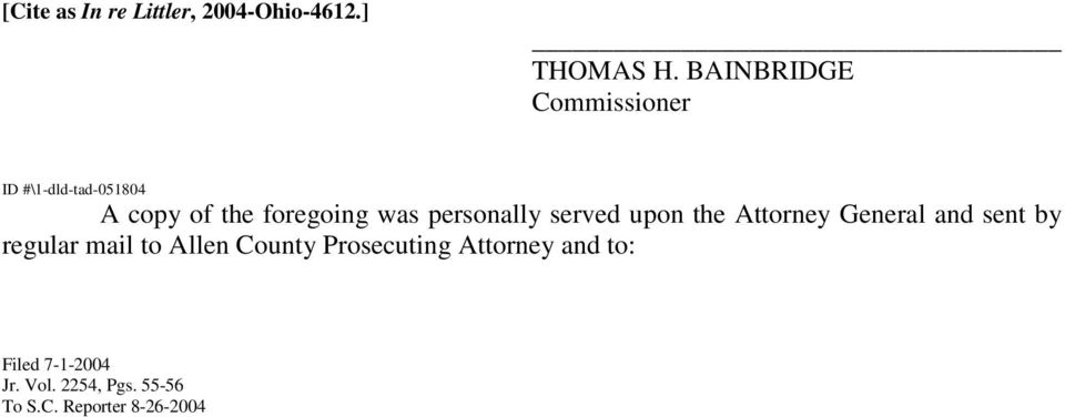 served upon the Attorney General and sent by regular mail to Allen County