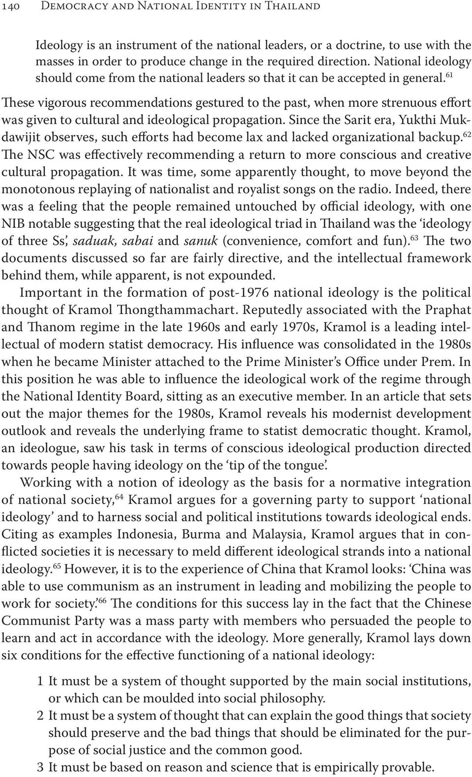 61 These vigorous recommendations gestured to the past, when more strenuous effort was given to cultural and ideological propagation.