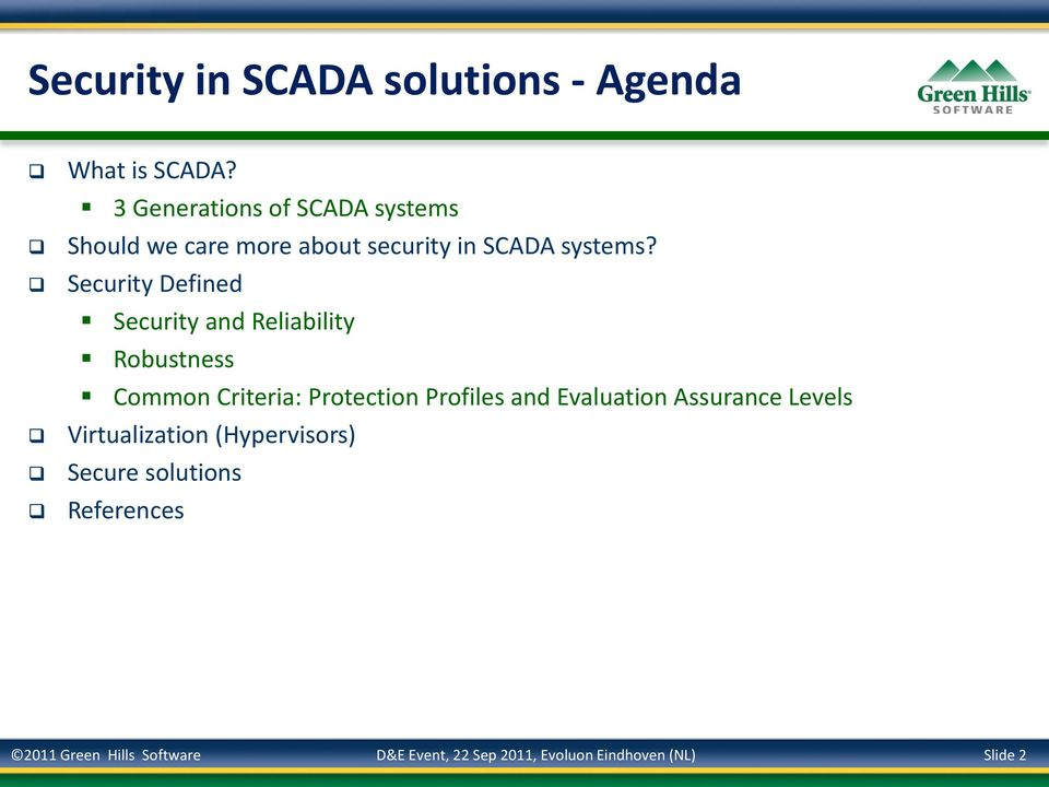 Security Defined Security and Reliability Robustness Common Criteria: Protection Profiles and