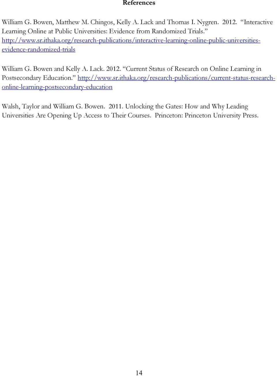 Current Status of Research on Online Learning in Postsecondary Education. http://www.sr.ithaka.