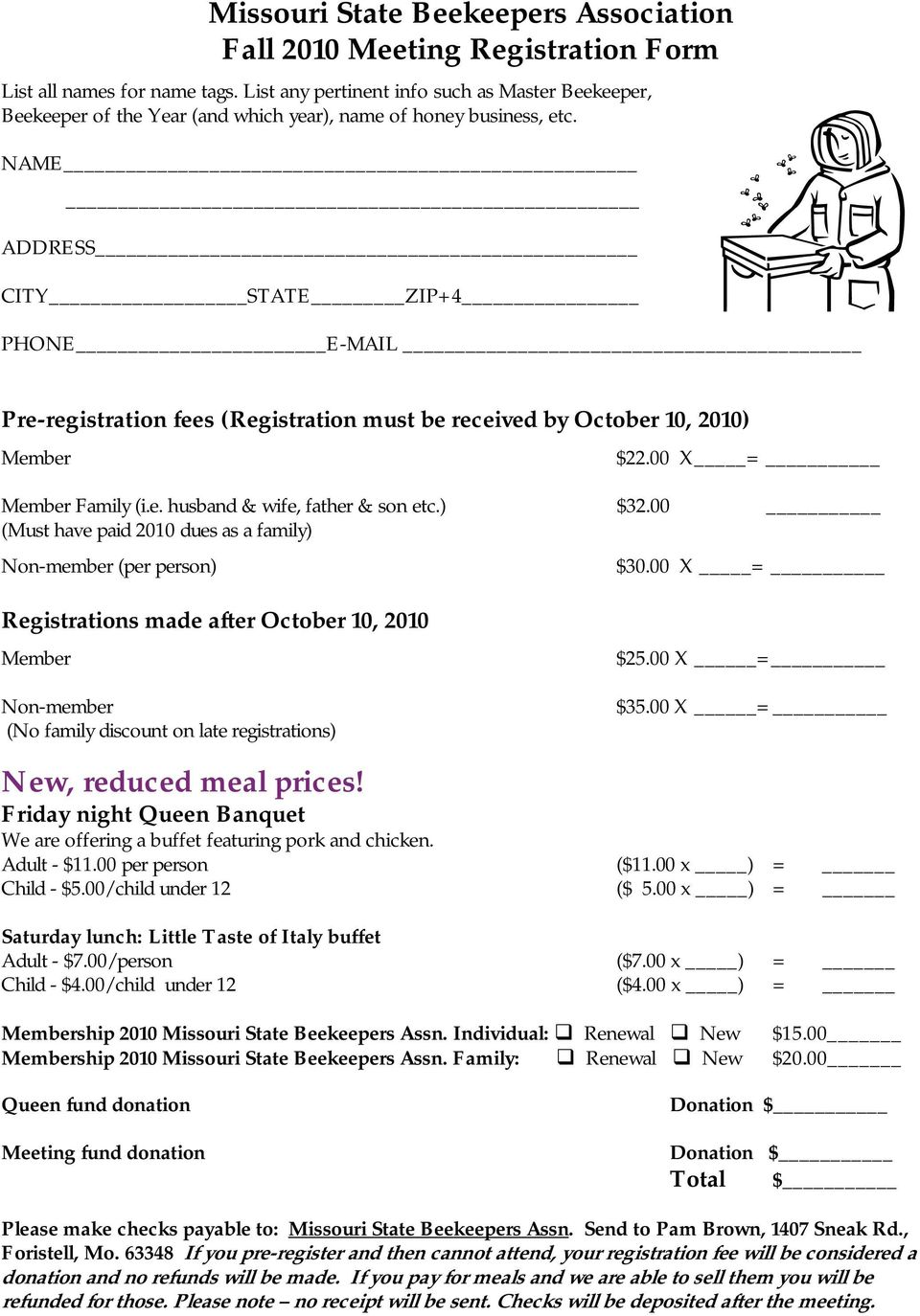 NAME ADDRESS CITY STATE ZIP+4 PHONE E-MAIL Pre-registration fees (Registration must be received by October 10, 2010) Member $22.00 X = Member Family (i.e. husband & wife, father & son etc.) $32.