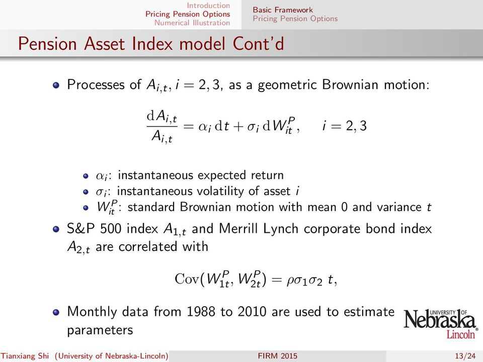 mean 0 and variance t W P it S&P 500 index A 1,t and Merrill Lynch corporate bond index A 2,t are correlated with Cov(W P 1t, W P 2t)
