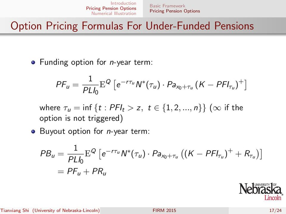 .., n}} ( if the option is not triggered) Buyout option for n-year term: PB u = 1 PLI 0 E Q [ e rτu N (τ