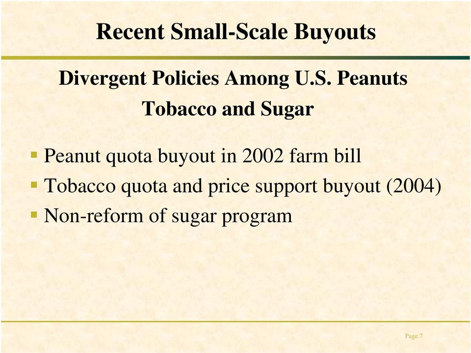 Peanuts Tobacco and Sugar Peanut quota buyout in