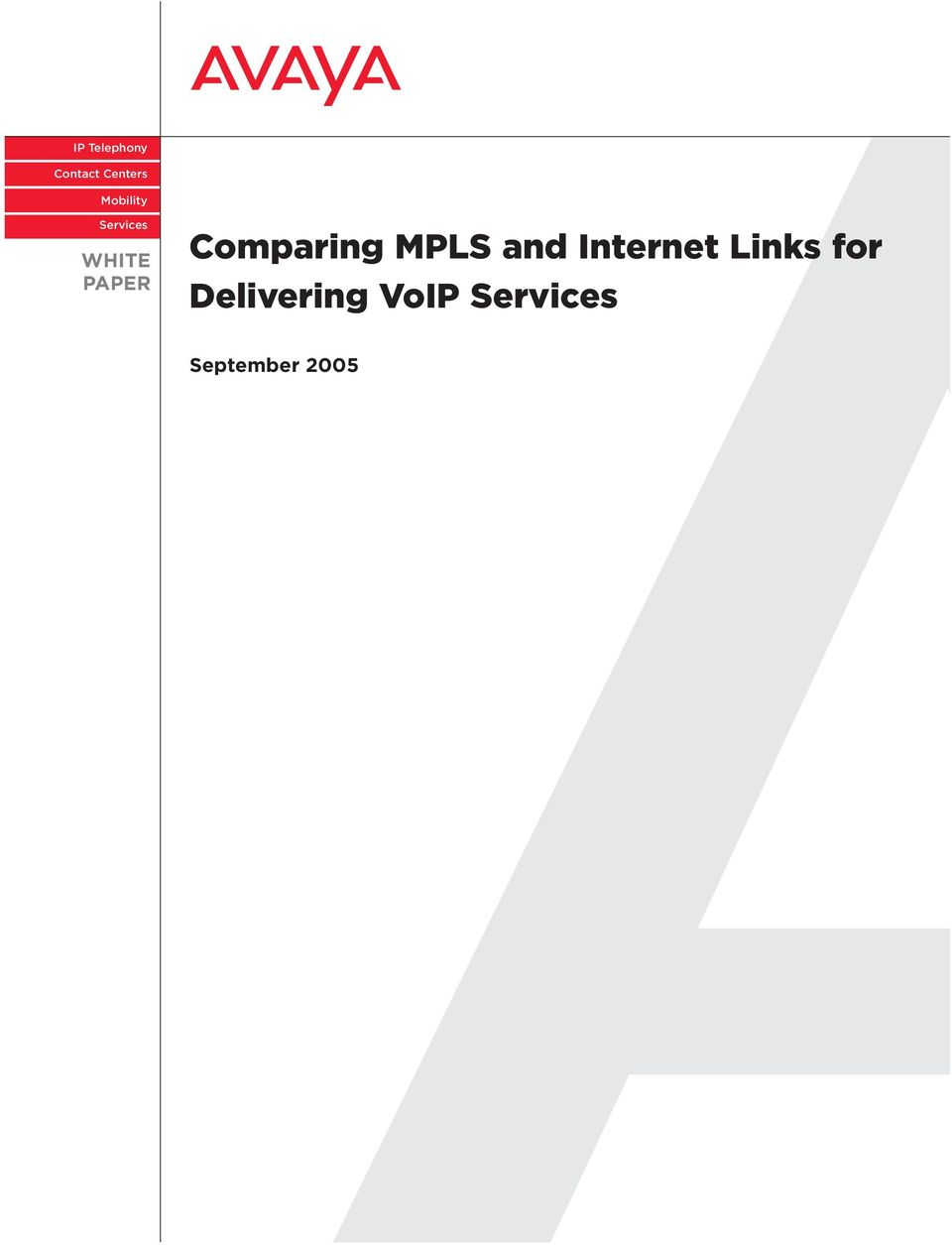Comparing MPLS and Internet Links
