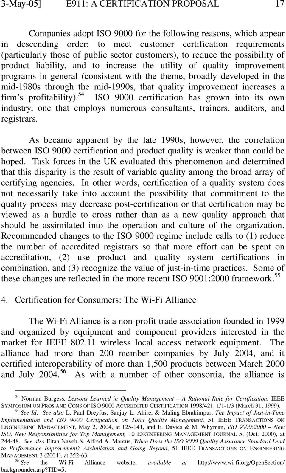 mid-1980s through the mid-1990s, that quality improvement increases a firm s profitability).