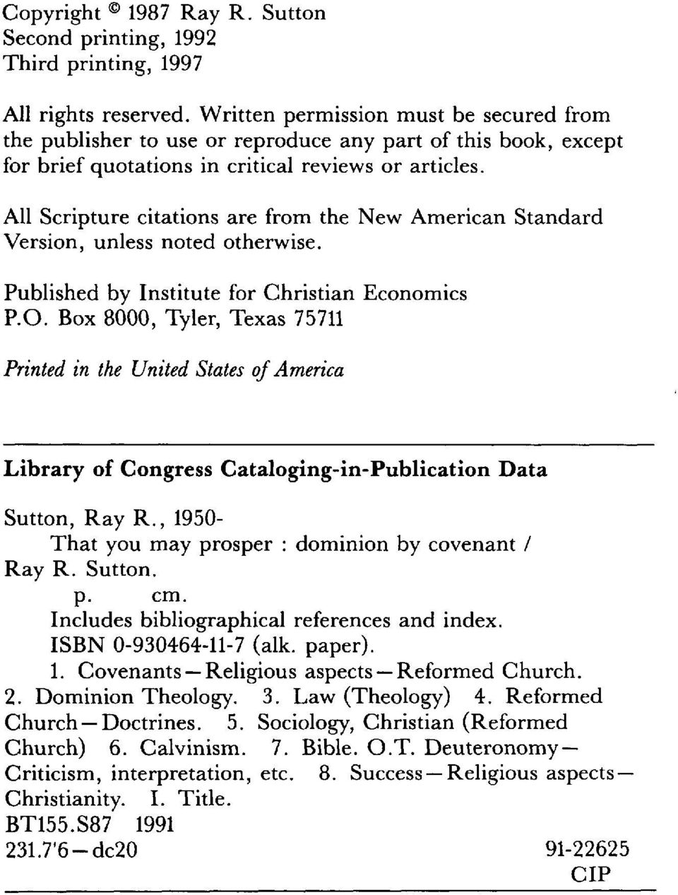 All Scripture citations are from the New American Standard Version, unless noted otherwise. Published by Institute for Christian Economics P. a. Box 8000, Tyler, Texas 75711 Printed in the United States ofamerica Library of Congress Cataloging-in-Publication Data Sutton, Ray R.