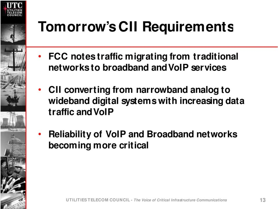 systems with increasing data traffic and VoIP Reliability of VoIP and Broadband networks