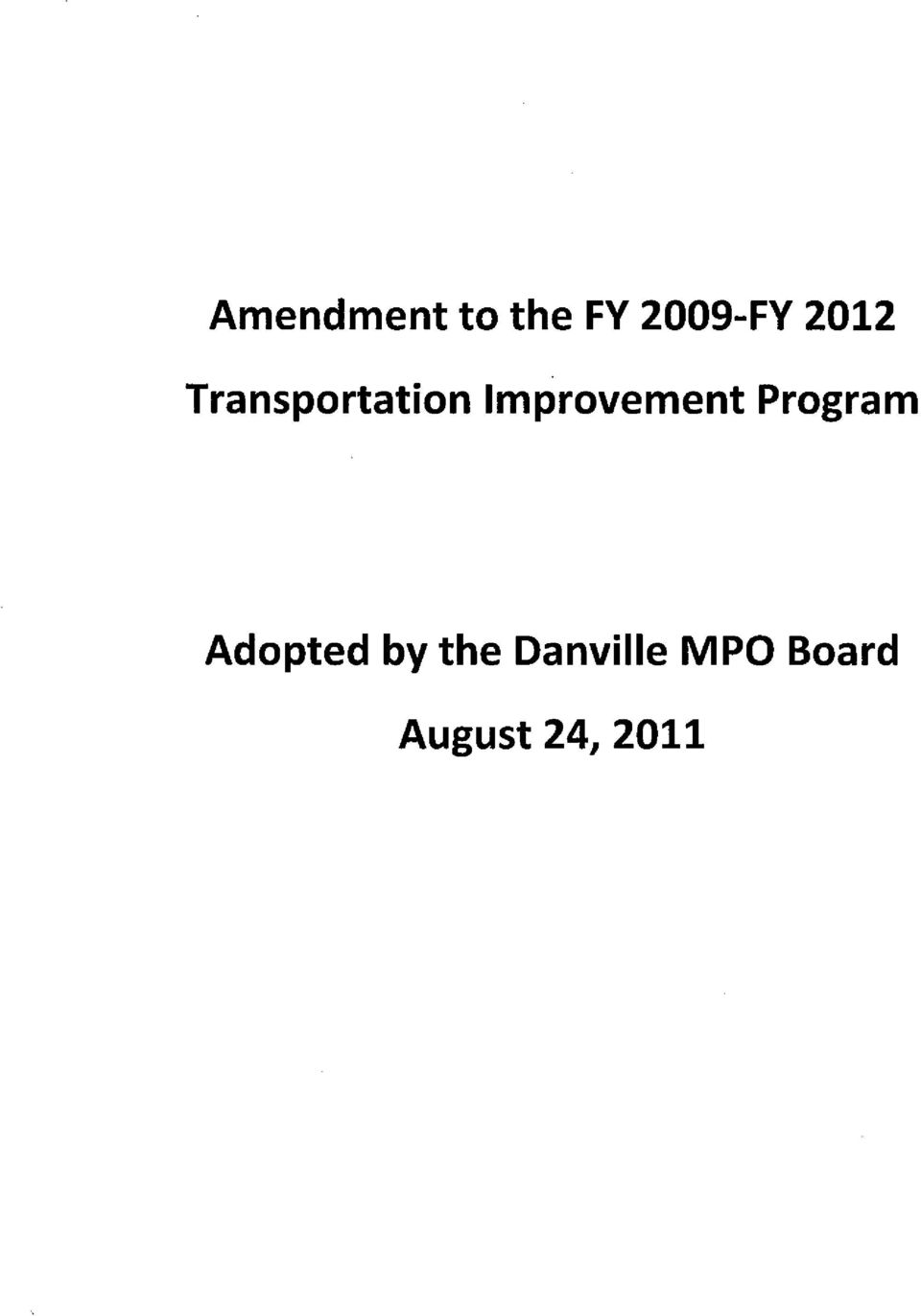 Improvement Program Adopted