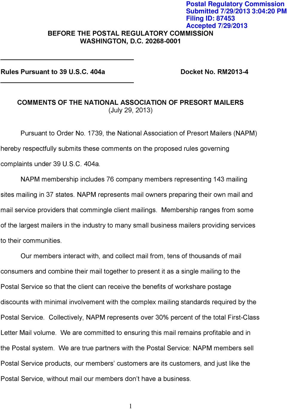 1739, the National Association of Presort Mailers (NAPM) hereby respectfully submits these comments on the proposed rules governing complaints under 39 U.S.C. 404a.