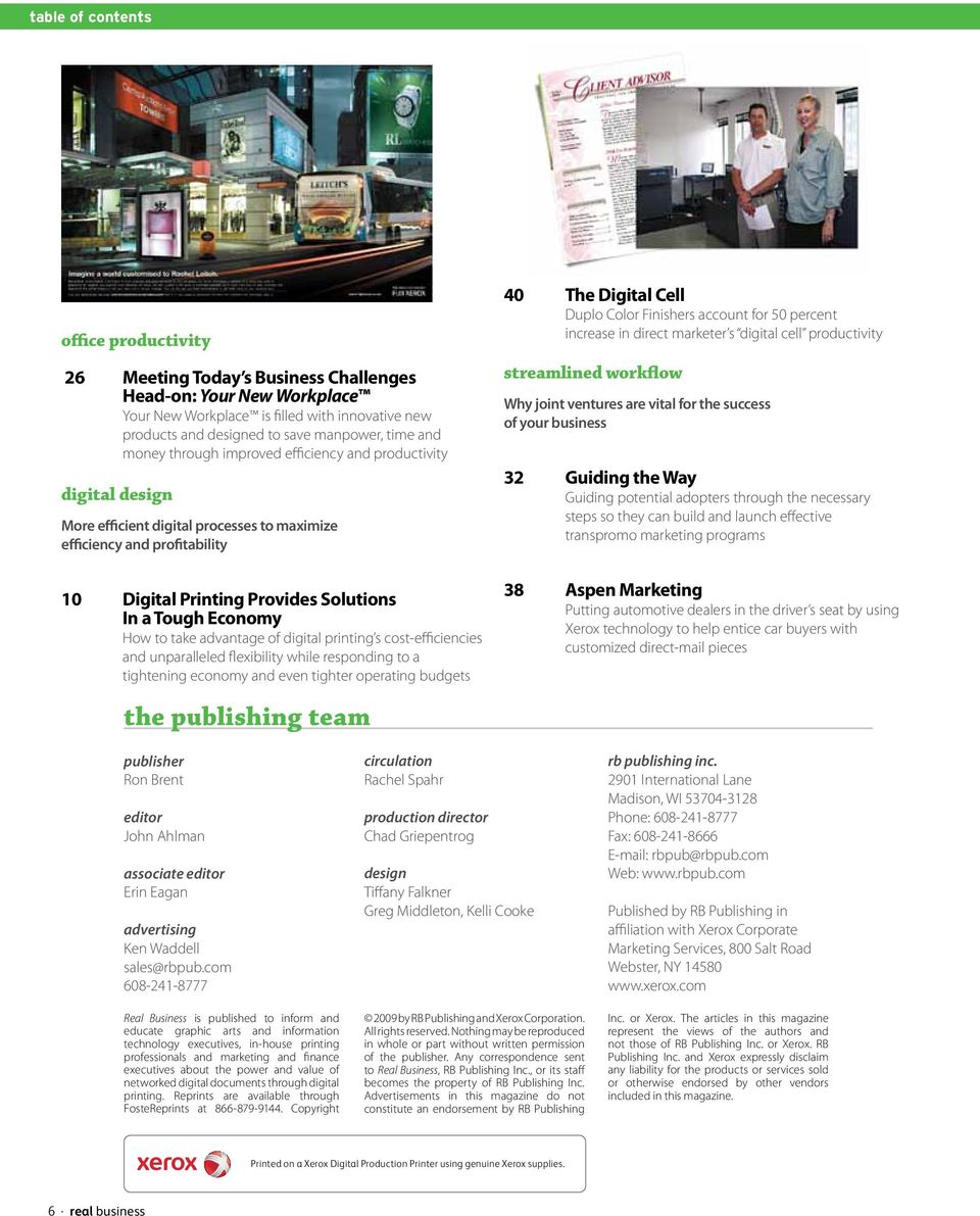 Economy How to take advantage of digital printing s cost-efficiencies and unparalleled flexibility while responding to a tightening economy and even tighter operating budgets the publishing team 40