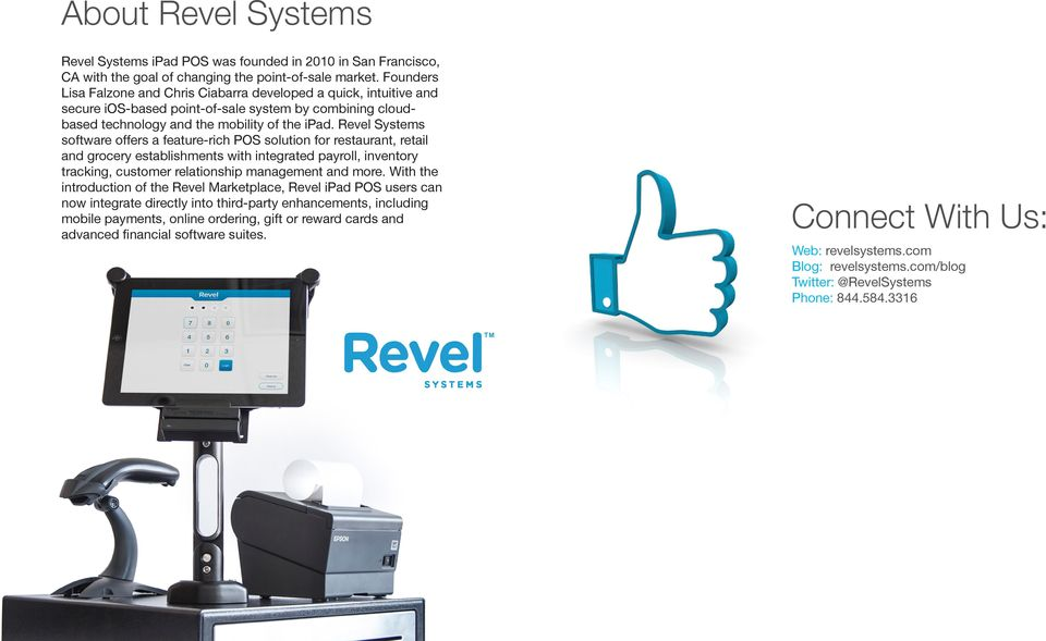 Revel Systems software offers a feature-rich POS solution for restaurant, retail and grocery establishments with integrated payroll, inventory tracking, customer relationship management and more.