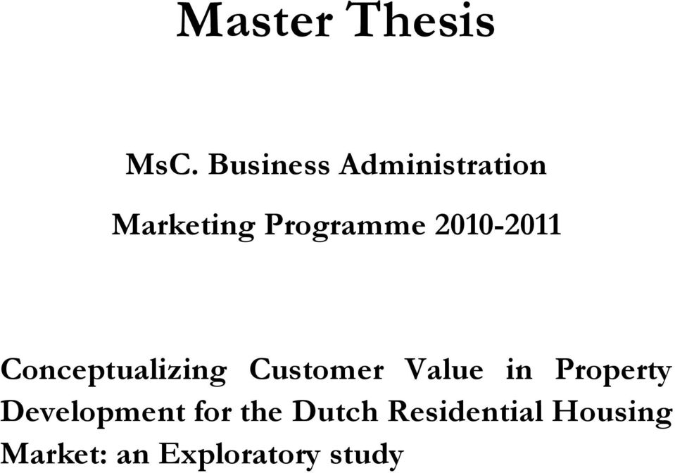 2010-2011 Conceptualizing Customer Value in