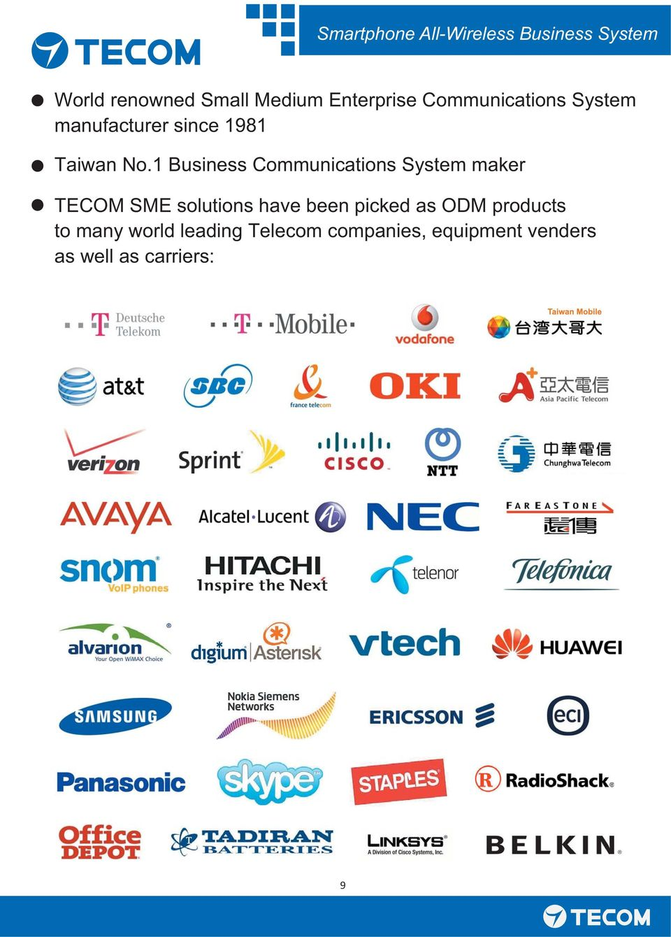1 Business Communications System maker TECOM SME solutions have