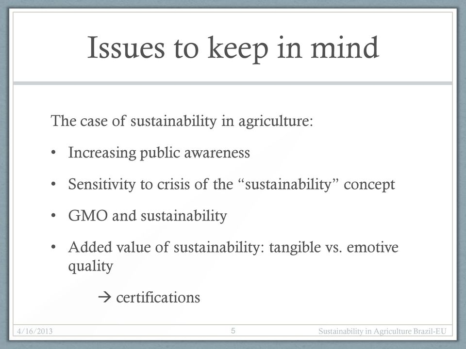 of the sustainability concept GMO and sustainability Added