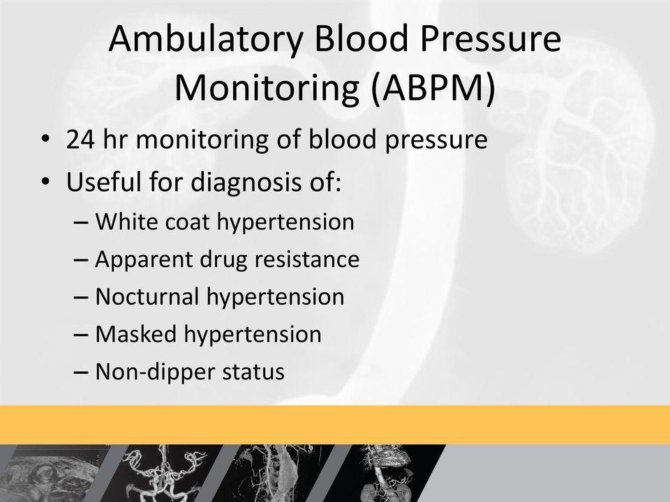 White coat hypertension Apparent drug resistance