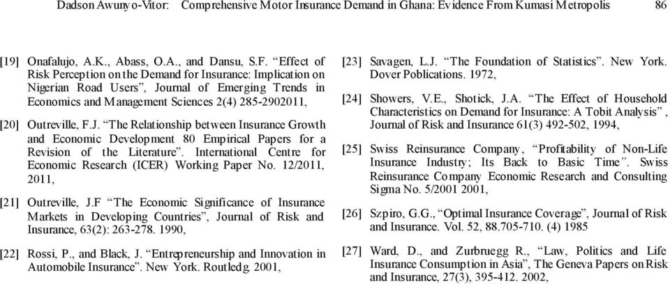 Effect of Risk Perception on the Demand for Insurance: Implication on Nigerian Road Users, Jo