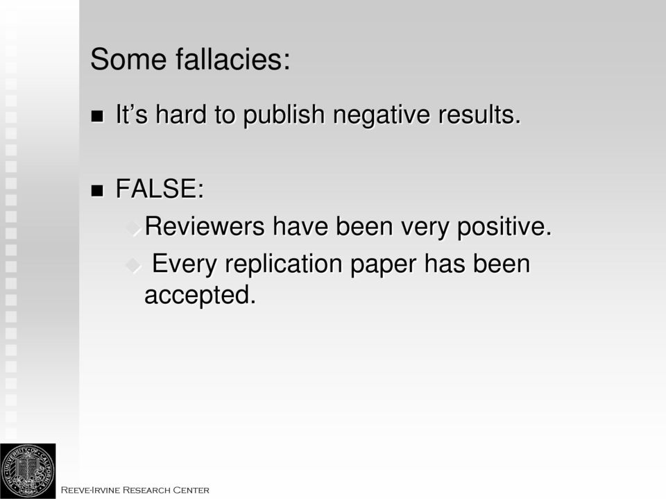 FALSE: Reviewers have been very