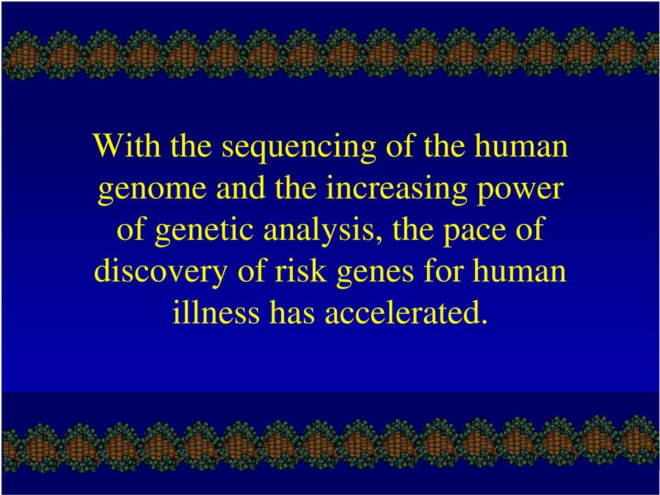 genetic analysis, the pace of