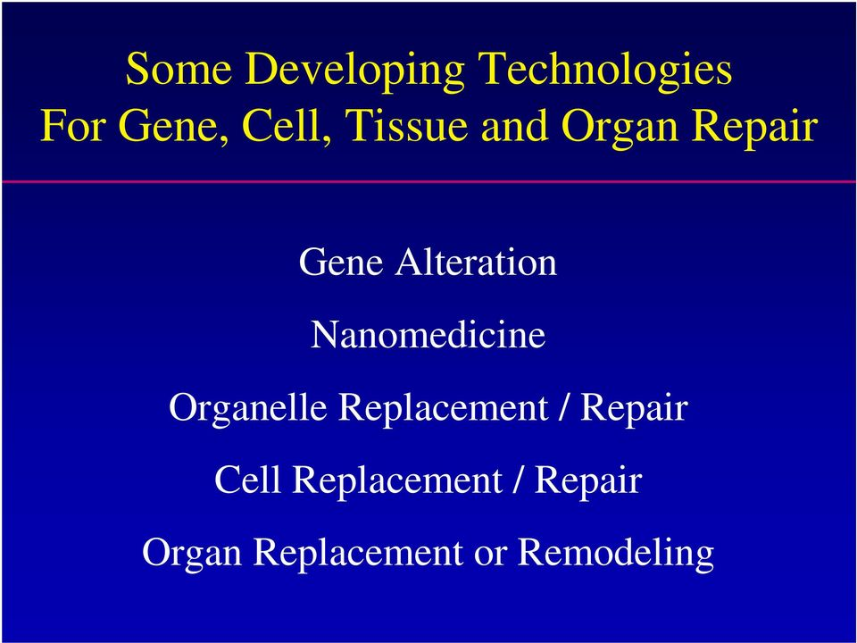 Nanomedicine Organelle Replacement / Repair