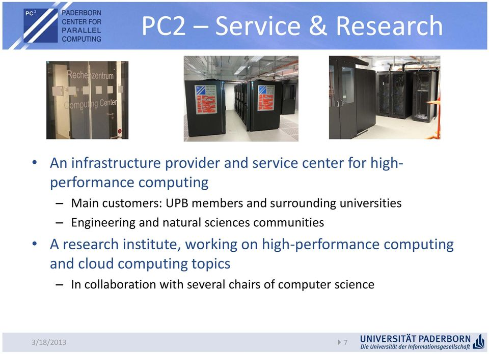 natural sciences communities A research institute, working on high performance computing