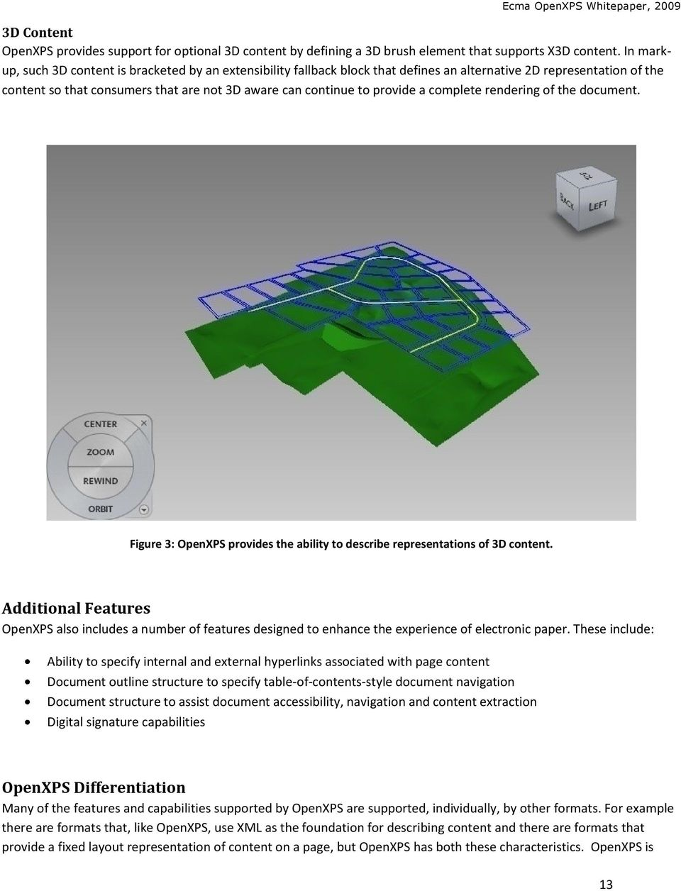 a complete rendering of the document. Figure 3: OpenXPS provides the ability to describe representations of 3D content.