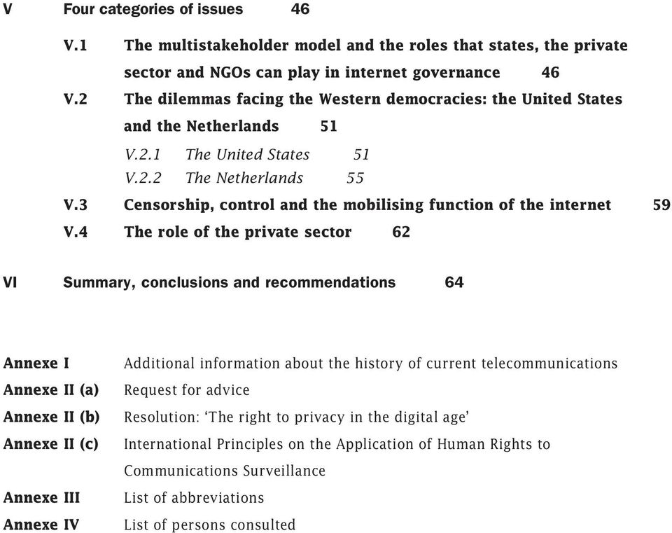 3 Censorship, control and the mobilising function of the internet 59 V.